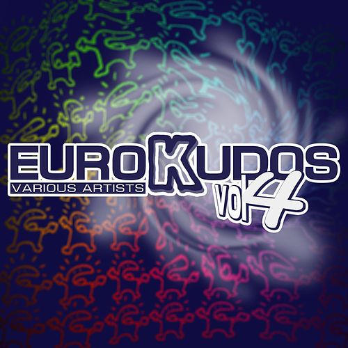 Play & Download Eurokudos, Vol. 4 by Various Artists | Napster