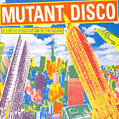 Play & Download Mutant Disco, Vol. 2 by Various Artists | Napster
