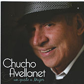 Play & Download Un Gusto a Mujer by Chucho Avellanet | Napster