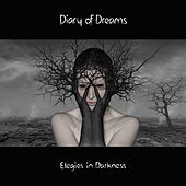 Play & Download Elegies in Darkness by Diary Of Dreams | Napster