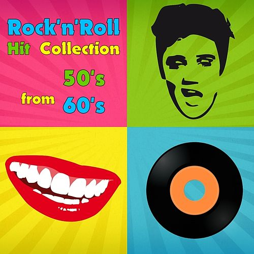 Play & Download Rock 'n' Roll Hit Collection from 50's & 60's by Various Artists | Napster