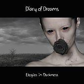 Play & Download Elegies in Darkness (Deluxe Edition) by Diary Of Dreams | Napster