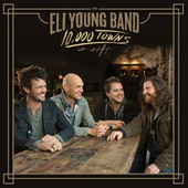 Play & Download 10,000 Towns by Eli Young Band | Napster