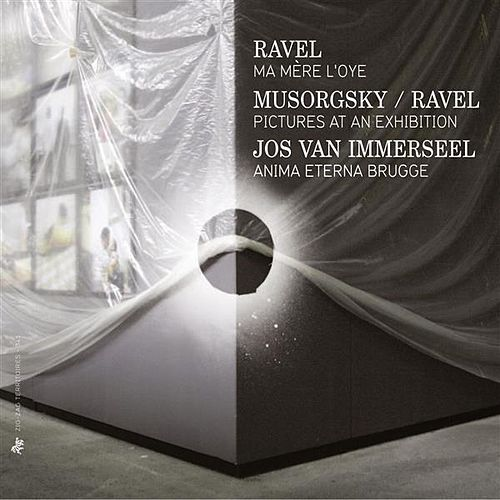 Play & Download Ravel: Ma mere l'oye - Mussorgsky: Pictures at an Exhibition (Arr. M. Ravel) by Anima Eterna Brugge | Napster