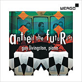 Play & Download Antheil: Antheil the Futurist by Guy Livingston | Napster