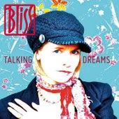 Talking Dreams von Bliss