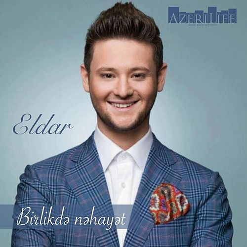 Play & Download Birlikde Nehayet by Eldar | Napster