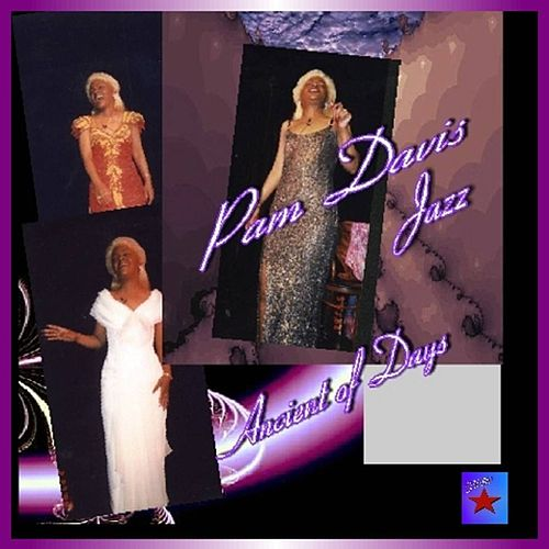 Ancient of Days by Pam Davis