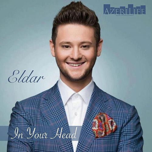 Play & Download In Your Head by Eldar | Napster