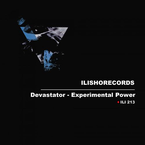 Play & Download Experimental Power by Devastator | Napster