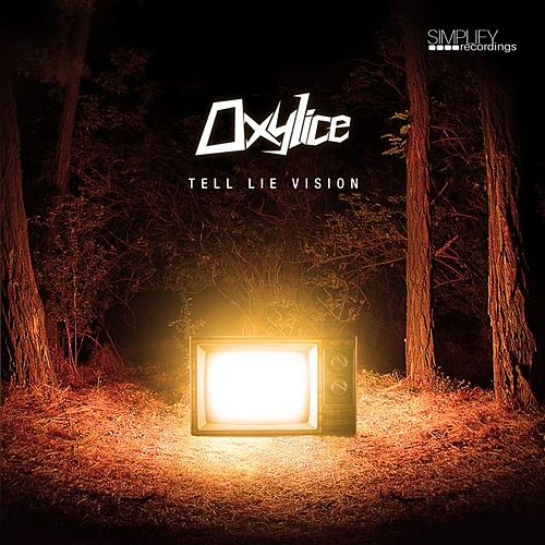 Play & Download Tell Lie Vision by Oxylice | Napster