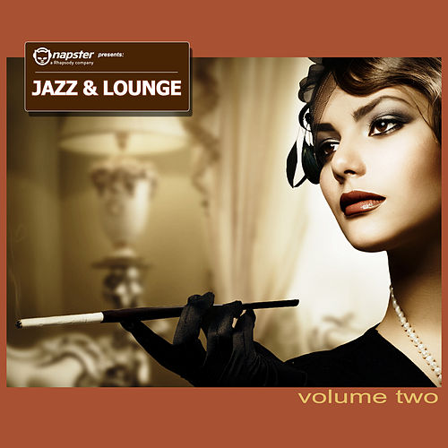 Play & Download Napster pres. Lounge & Jazz, Vol. 2 by Various Artists | Napster