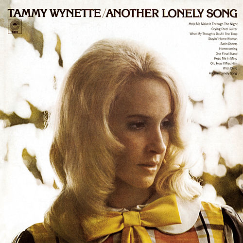 Play & Download Another Lonely Song by Tammy Wynette | Napster