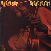Play & Download Stone Crazy! by Buddy Guy | Napster