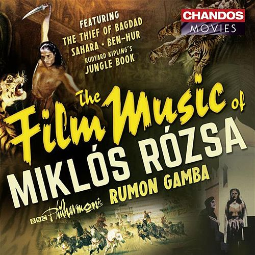Play & Download The Film Music of Miklós Rózsa by BBC Philharmonic Orchestra | Napster