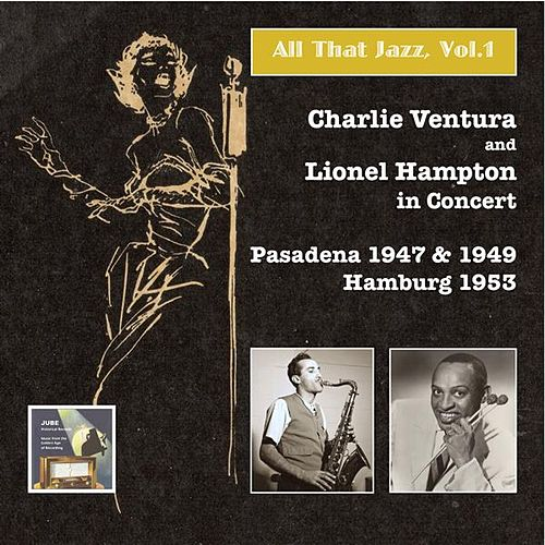 Play & Download All That Jazz, Vol.1 – Charlie Ventura & Lionel Hampton in Concert (Live) by Various Artists | Napster