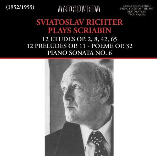 Play & Download Sviatoslav Richter Plays Scriabin by Sviatoslav Richter | Napster
