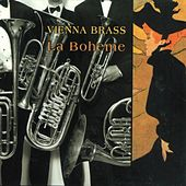 Play & Download La Boheme by Vienna Brass | Napster