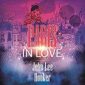Paris In Love de John Lee Hooker