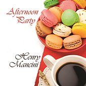 Afternoon Party von Henry Mancini