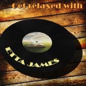Get Relaxed With de Etta James