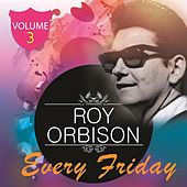 Every Friday Vol. 3 de Roy Orbison