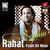 Sajana by Rahat Fateh Ali Khan