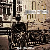 Play & Download Fight the Cause by Johnny Crash | Napster