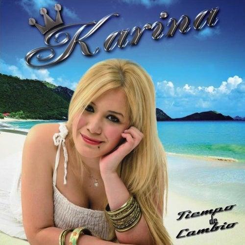 Tiempo de cambio de Karina
