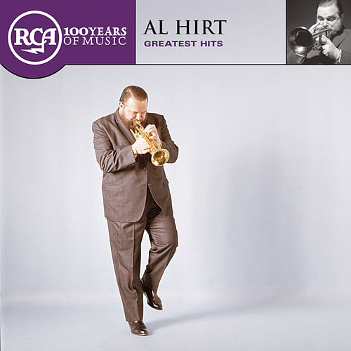 Play & Download RCA 100th Anniversary Series... by Al Hirt | Napster
