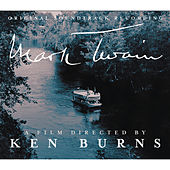 Mark Twain: A Film Directed By Ken Burns by Original Soundtrack