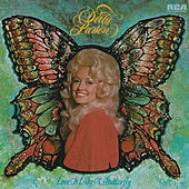 Play & Download Love Is Like a Butterfly by Dolly Parton | Napster