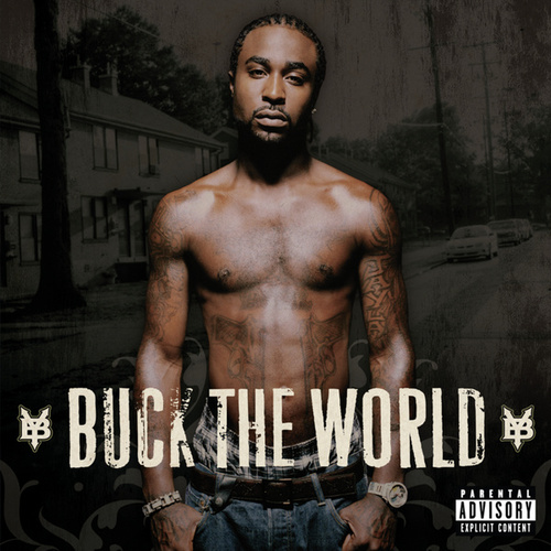 Play & Download Buck The World by Young Buck | Napster