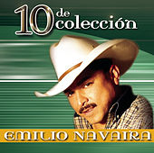 Play & Download 10 De Colección by Emilio Navaira | Napster