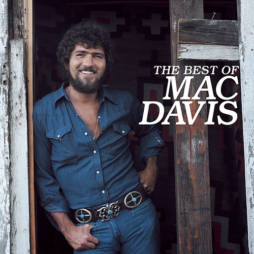 The Best Of Mac Davis by Mac Davis
