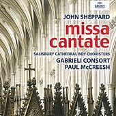 Play & Download John Sheppard: Missa Cantate by Gabrieli Consort | Napster