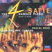 Play & Download Satie: The Four-Handed Piano by Pascal Rogé | Napster