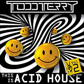 This Is Acid House (Volume II) by Various Artists
