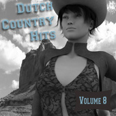 Dutch Country Hits, Vol. 8 by Various Artists