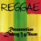 Play & Download Reggae Resurrection Delroy Wilson by Delroy Wilson | Napster