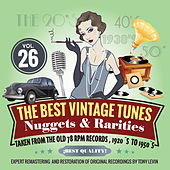 The Best Vintage Tunes. Nuggets & Rarities Vol. 26 by Various Artists