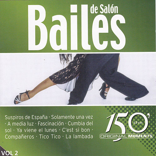 Play & Download Bailes de Salón Vol. 2 by Various Artists | Napster