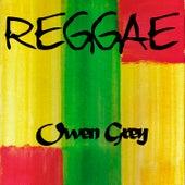Reggae Owen Grey by Various Artists