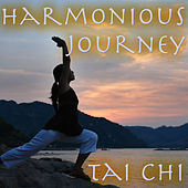 Play & Download Harmonious Journey by Tai Chi | Napster