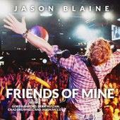 Friends Of Mine - Single by Jason Blaine