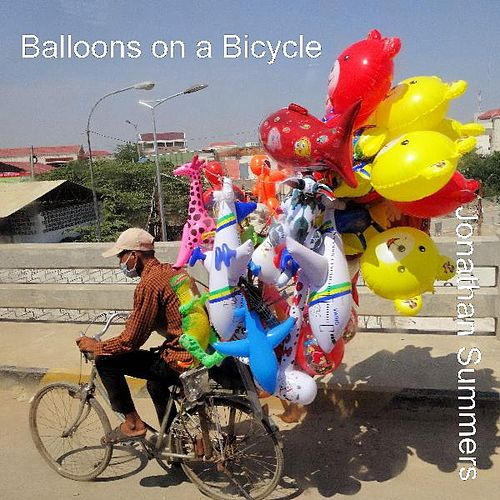 Play & Download Balloons on a Bicycle by Jonathan Summers | Napster