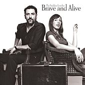 Play & Download Brave and Alive by The Sudden Lovelys | Napster