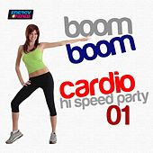 Play & Download Boom Boom Cardio Hi-Speed Party, Vol. 1 (160 BPM Mixed Workout Music Ideal for Hi Impact) by Various Artists | Napster