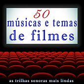 Play & Download 50 Músicas e Temas de Filmes (As Trilhas Sonoras Mais Lindas) by Various Artists | Napster