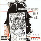 Play & Download Psychoanalysis: What Is It?! by Prince Paul | Napster